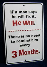 A MAN WILL FIX IT -*US MADE* Embossed Sign - Man Cave Garage Shop Bar Wall Decor
