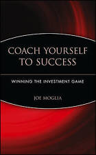 NEW Coach Yourself to Success : Winning the Investment Game by Joe Moglia