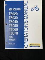 New Holland Operator's Manual T6020-T6070 Elite Models *980