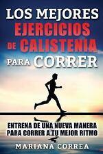 LOS MEJORES EJERCICIOS de CALISTENIA para CORRER : ENTRENA de una NUEVA...