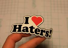 I love Haters Funny Turbo JDM sticker/decal srt evi sti illest lowever turbo SB