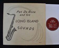PRIVATE SAXOPHONE POP LP Pat De Rosa PDR 1000 And His Long Island Sounds