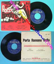 LP 45 7'' JOVANKA Bocce e barbera Porta romana bella italy FONOLA no cd mc dvd