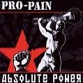 "Pro-Pain - ""Absolute Power"" CD Neu & OVP!"