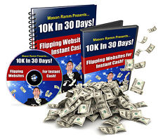 How You Can Make $10,000 In 30 Days, Flipping Websites For Instant Cash (CD-ROM)