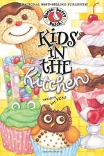 Kids in the Kitchen: Recipes for Fun by Gooseberry Patch