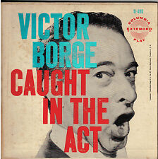 """VICTOR BORGE!! - """"CAUGHT IN THE ACT VOL TWO"""" COLUMBIA B-496 GATE-FOLD EP VG+!!"""
