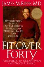 FIT OVER FORTY James M Rippe Physical Spiritual Health Nolan Ryan Peggy Flemming