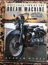 A Celebration Of The Dream Machine Graham Scott Book Harley Davidson