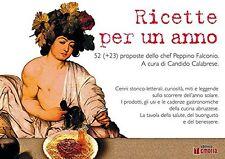 Ricette per un anno. 52 (+ 23) proposte dello chef Peppino Falconio - in offerta