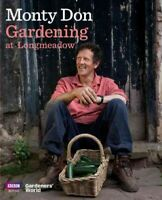 Gardening at Longmeadow, Hardcover by Don, Monty, Brand New, Free shipping in...