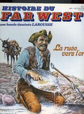 MARCELLO: HISTOIRE DU FAR WEST EN BANDE DESSINEE LAROUSSE N°16. 1981.