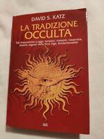 LIBRO LA TRADIZIONE OCCULTA - DAVID S. KATZ