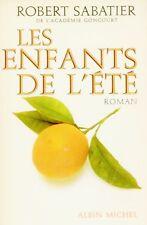 Les enfants de l'été / Robert SABATIER / La Provence / L'enfance / 1 ère Edition