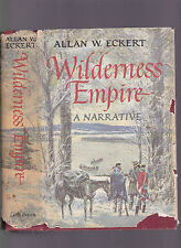 Wilderness Empire by Allan Eckert, 1969, 2nd printing, hardcover, cloth, with DJ
