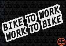 Bike To Work - Work To Bike Sticker 20cmW Road Bike MTB Cannondale Giant Trek