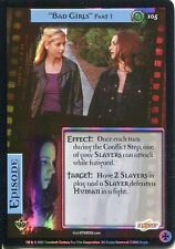 Buffy TVS CCG Limited Class Of 99 Uncommon Foil Card #105 Bad Girls Part 1