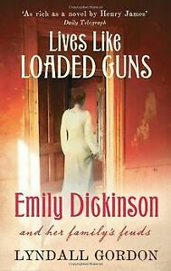 Lives Like Loaded Guns: Emily Dickinson and Her Family's... | Buch | Zustand gut