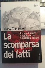 LIBRO LA SCOMPARSA DEI FATTI MARCO TRAVAGLIO IL SAGGIATORE GIUGNO 2008