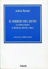 Andrea Mariani IL SORRISO DEL FAUNO - Hawthorne Melville James