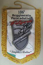 """Gagliardetto 186° REGGIMENTO PARACADUTISTI """"FOLGORE"""" - IMPETO E ARDIRE - Rarità"""