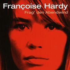 Françoise Hardy, Francoise Hardy - Frag Den Abendwind [New CD]