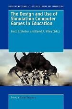 The Design and Use of Simulation Computer Games in Education