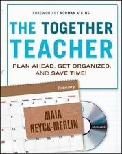 The Together Teacher: Plan Ahead, Get Organized, and Save Time!, Heyck-Merlin, M