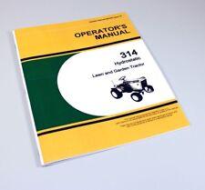 Operators Manual For John Deere 314 Hydrostatic Lawn Garden Tractor Mower Owners