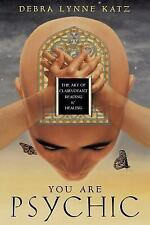 NEW - You Are Psychic: The Art of Clairvoyant Reading & Healing