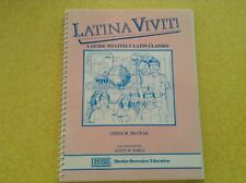 Latina Vivit! A Guide to Lively Latin Classes by Linda R. McCrae