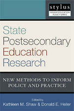 State Postsecondary Education Research: New Methods to Inform Policy and Practic