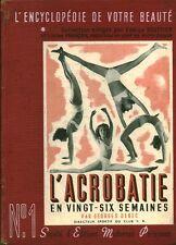 Livre ancien santé l'acrobate no 1 en 26 semaines  Georges Debec book