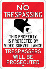 No Trespassing Protected by Video Surveillance Security Camera Sign cctv 8x12