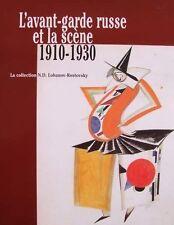 CATALOGUE : L'AVANT-GARDE RUSSE et la SCÈNE 1910 - 1930