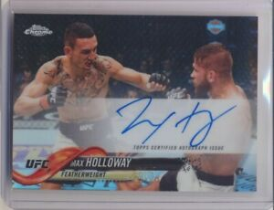 "MAX HOLLOWAY ""BLESSED"" 2018 UFC TOPPS CHROME REFRACTOR AUTOGRAPH AUTO CARD FAMHO"