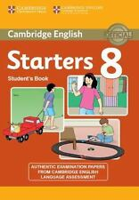 Cambridge English Young Learners 8 Starters Student's Book: Authentic Examinatio