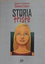 STORIA TRISTE - Gabriel e Francisco  Solano Lopez - 001 edizioni