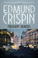 Frequent Hearses by Edmund Crispin 9781448216895 | Brand New | Free UK Shipping
