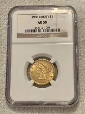 1908 Liberty $5 Gold Coin | NGC Certified AU 58