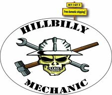 Hillbilly Mechanic Great For Tool Boxes Funny Decal Sticker p388