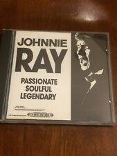 CD Compact Disc Johnnie Ray passionate Soulful Legendary