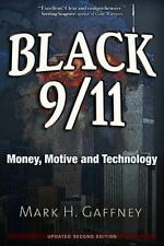 Black 9/11: Money, Motive and Technology (Paperback or Softback)