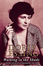 Walking in the Shade: Volume Two of My Autobiography, 1949-62 by Doris Lessing