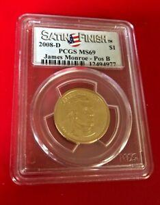 2008 D $1 STAIN FINISH PCGS MS 69 James Monroe POS B HIGHEST GRADE
