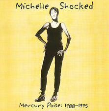 Mercury Poise: 1988-1995 by Michelle Shocked (CD, Dec-2000, Mercury)