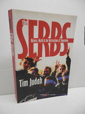 The Serbs Book History Myth & Destruction Of Yugoslavia Tim Judah Bosnian Wars