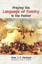 PRAYING THE LANGUAGE OF ENMITY IN THE PSALTER - NEW BOOK