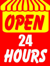 "Open 24 Hours Business Retail Display Sign, 18""w x 24""h, Full Color"