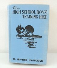 The High Scool Boys Training Hike by Irving Hancock (1913)